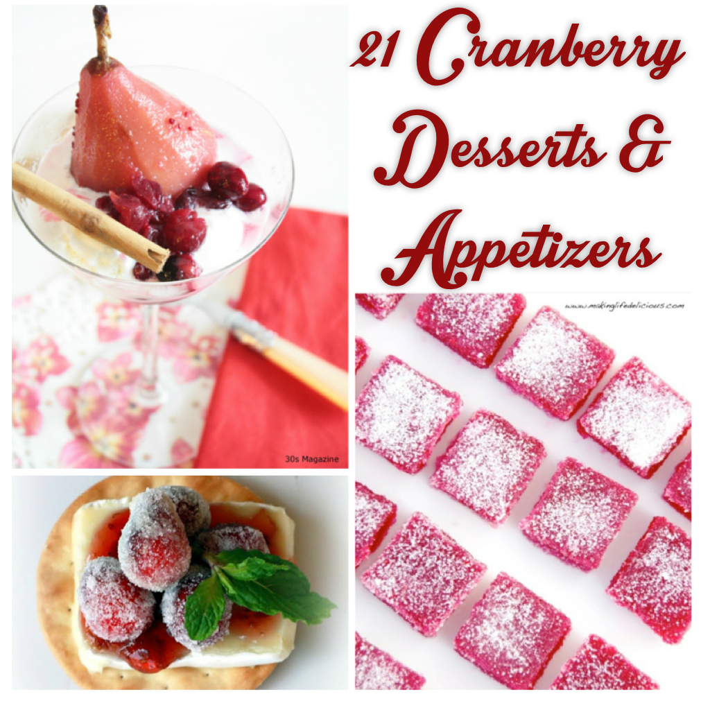 21 cranberry dessert and appetizer recipes