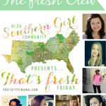 SOUTHERN GIRL BLOG COMMUNITY PRESENTS THAT'S FRESH PARTY #11 + A Twitter Hop